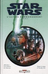 Star Wars - le cycle de Thrawn (Delcourt) -5- L'ultime commandement - Volume 2
