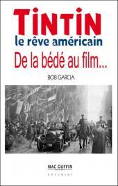(AUT) Hergé -121- Le rêve américain - De la bédé au film...
