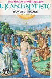 Belles histoires et belles vies -78- Jean Baptiste le cantonnier du Seigneur (Les deux saints Jean, 1)