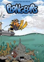 Plongeurs -1- Des Bulots dans la flotte