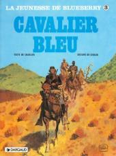 Blueberry (La Jeunesse de) -3b1992- Cavalier bleu