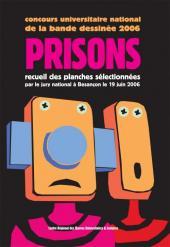Concours universitaire national de la bande dessinée -1- 2006 - Prisons
