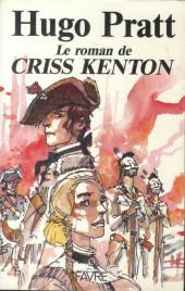 (AUT) Pratt, Hugo -Roman- Le roman de Criss Kenton