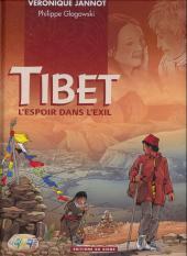 Tibet - L'Espoir dans l'exil