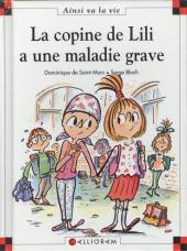Ainsi va la vie (Bloch) -66- La copine de Lili a une maladie grave