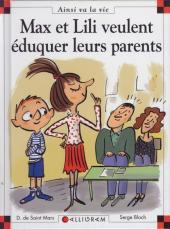Ainsi va la vie (Bloch) -93- Max et Lili veulent éduquer leurs parents