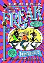 Freak Brothers (The Fabulous Furry) - Integrale -INT- The Fabulous Furry Freak Brothers Omnibus