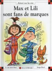 Ainsi va la vie (Bloch) -85- Max et Lili sont fans de marques