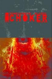 Choker (2010) -2- ... where angels go to die.