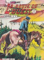 La route de l'Ouest -107- Le règne de la folie