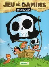 Jeu de gamins -1- Les pirates