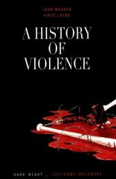 A History of Violence - Tome a
