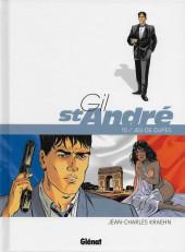 Gil St André -10- Jeu de dupes
