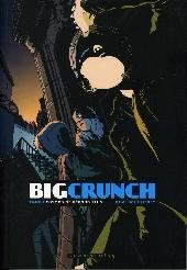 Big Crunch -1- Cosmos ne répond plus