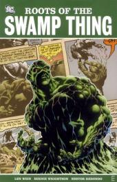 Swamp Thing Vol.1 (DC comics - 1972) -INT- Roots of the Swamp Thing