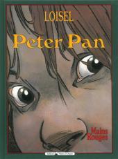 Peter Pan (Loisel) -4a2008- Mains rouges
