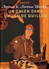 Jérôme K. Jérôme Bloche -19a2011- Un chien dans un jeu de quilles
