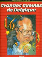 Grandes Gueules de Belgique - Tome 1