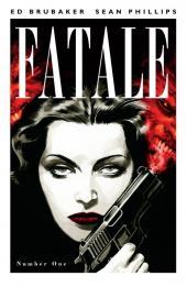 Fatale (Brubaker/Phillips, 2012) -1- Fatale #1
