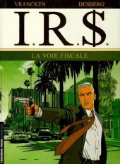 I.R.$. -1a2006-  La voie fiscale