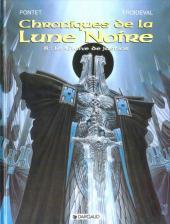 Chroniques de la Lune Noire -8- Le Glaive de justice