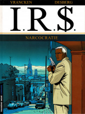 I.R.$. puis I.R.$ -4a2004- Narcocratie