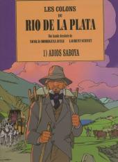 Les colons du Rio de la Plata -1- Adios Saboya