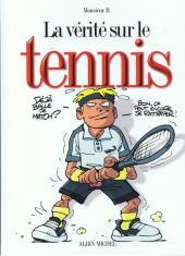 La vérité sur -19- Le tennis