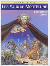 Les eaux de Mortelune -1a1989- L'échiquier du rat