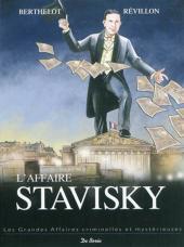 Les grandes affaires criminelles et mystérieuses -5- L'Affaire Stavisky