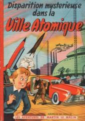 Martin le Malin -4- Disparition mystérieuse dans la Ville Atomique