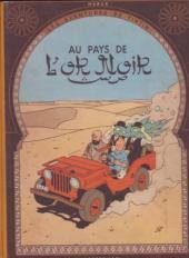 Tintin (Historique) -15B05- Au pays de l'or noir