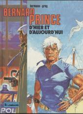 Bernard Prince -HSb- D'hier et d'aujourd'hui