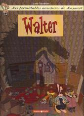 Lapinot (Les formidables aventures de) -6b- Walter