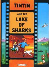 Tintin (The Adventures of) -C3a- Tintin and the Lake of Sharks