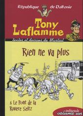 Tony Laflamme -INT1- Rien ne va plus et le Pont de la Rivière Seltz