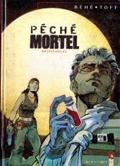 Péché Mortel -3a- Résistances