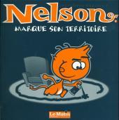 Nelson -0TL- Neslon marque son territoire