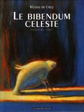 Le bibendum céleste -2- Deuxième tome