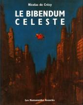 Le bibendum céleste -1- Volume I