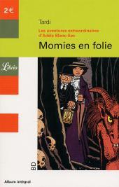 Adèle Blanc-Sec (Les Aventures Extraordinaires d') -4Librio2- Momies en folie