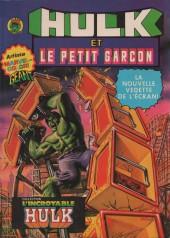 Hulk (2e Série - Arédit - Artima Color Marvel Géant) -2- Hulk et le petit garçon