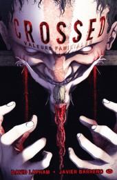 Crossed -3- Valeurs familiales