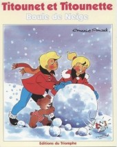 Titounet et Titounette (Triomphe) -4- Boule de neige