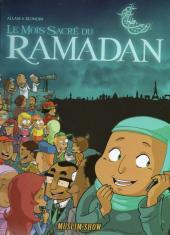 Muslim'show -1- Le Mois Sacré du Ramadan