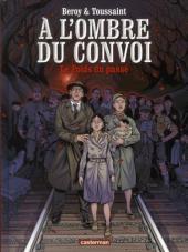 À l'ombre du convoi -1- Le poids du passé