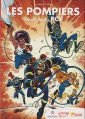 Les pompiers -PUB- Départ pour RCV