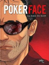 Poker Face -2- La main du mort
