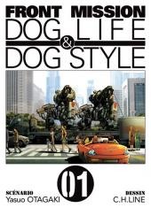 Front Mission Dog Life & Dog Style -1- Vol. 01