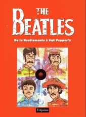 Beatles (The) -2- De la Beatlemania à Sgt Pepper's